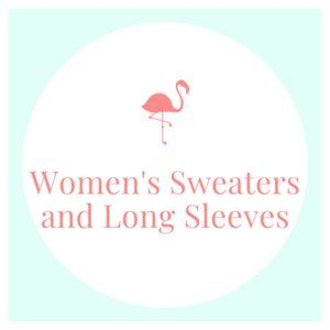 Other - women's sweaters and long sleeves
